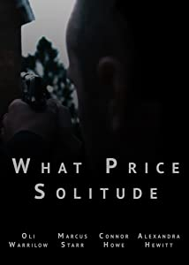 Latest movies 3gp download What Price Solitude [2160p]