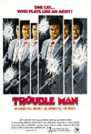 Trouble Man (1972) Poster - Movie Forum, Cast, Reviews