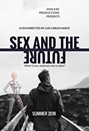 Sex and the Future (2019) - IMDb