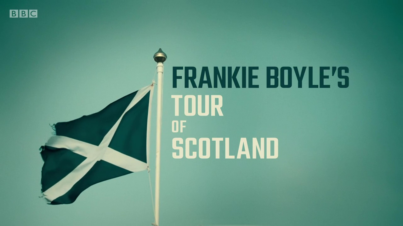 Frankie.Boyles.Tour.Of.Scotland.S01E02.720p.HDTV.x264-QPEL
