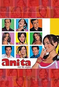 Ivonne Montero in ¡Anita, No Te Rajes! (2004)