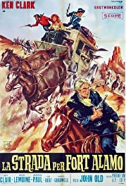The Road to Fort Alamo (1964) Poster - Movie Forum, Cast, Reviews