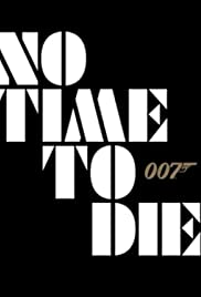 No Time to Die: Official Title Reveal of Bond 25 Poster