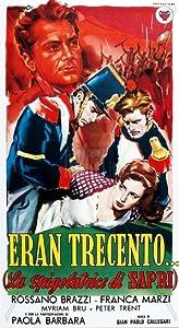 New movies english download for free Eran trecento... (La spigolatrice di Sapri) Italy [XviD]