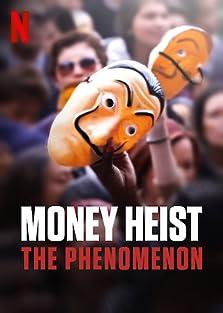 Money Heist: The Phenomenon (2020 TV Special)