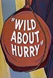 Wild About Hurry Poster