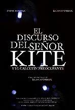 El discurso del Señor Kite y el Calcetín Preocupante