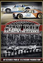 On the Fast Track: Racing in the Ozarks Poster