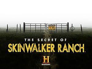 The Secret of Skinwalker Ranch (2020–)