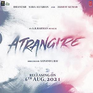 Atrangi Re movie, song and  lyrics