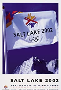 Primary photo for Salt Lake City 2002: XIX Olympic Winter Games
