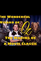 The Wonderful Wizard of Oz: 50 Years of Magic