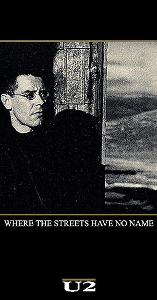 U2: Where the Streets Have No Name (Video 1987) - IMDb