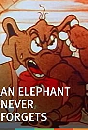 An Elephant Never Forgets Poster