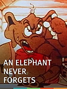 Watch new released movie An Elephant Never Forgets [720p]