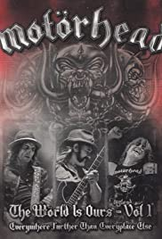 Motörhead: The World Is Ours - Everywhere Further Than Everyplace Else Poster