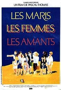 Primary photo for Les maris, les femmes, les amants