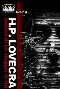 Primary photo for H.P. Lovecraft - Ipotesi di un viaggio in Italia