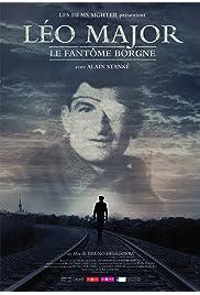 Léo Major Le fantôme borgne