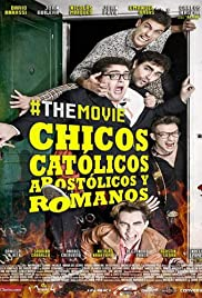 Chicos católicos, apostólicos y romanos, the movie