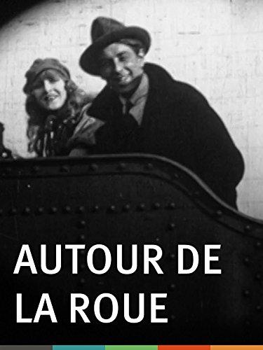 Autour de la roue (1923)