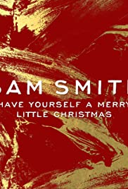 Merry Little Christmas.Sam Smith Have Yourself A Merry Little Christmas Video