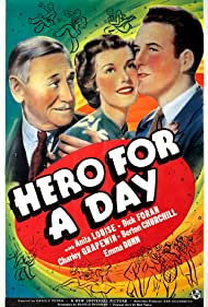 Dick Foran, Charley Grapewin, and Anita Louise in Hero for a Day (1939)