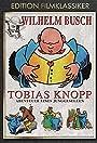 Tobias Knopp, Abenteuer eines Junggesellen