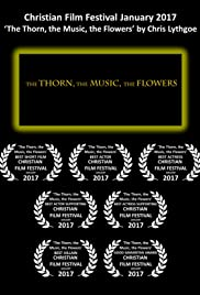 The Thorn, the Music, the Flowers Poster
