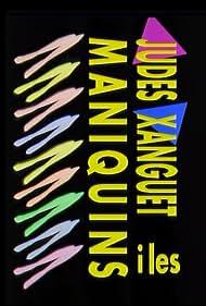 Judes Xanguet i les Maniquins (1988)