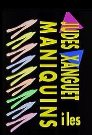 Judes Xanguet i les Maniquins Poster
