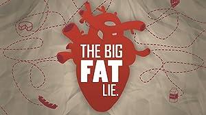 Where to stream The Big Fat Lie