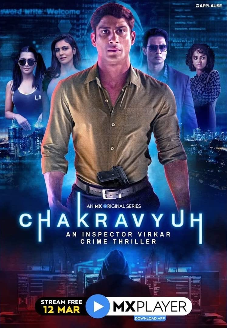 Chakravyuh – An Inspector Virkar Crime Thriller (2021) Hindi S01 Complete MX Player Web Series