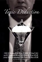 Toxic Deduction