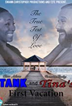 Tank and Tina's First Vacation