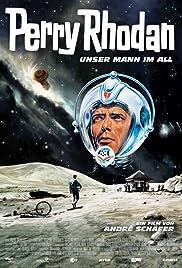 Perry Rhodan - Unser Mann im All Poster