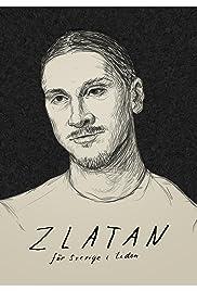 Zlatan - för Sverige i tiden Poster
