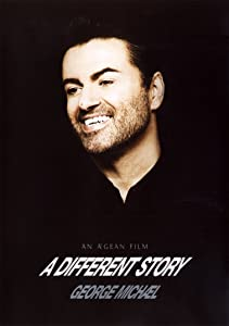 Website to watch full movies George Michael: A Different Story by Andrew Morahan [h264]