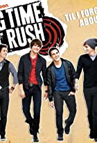 Big Time Rush: Til I Forget About You