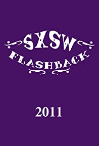 Primary photo for SXSW Flashback 2011