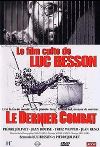 Primary photo for Le Dernier Combat (The Last Battle)
