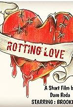 Rotting Love