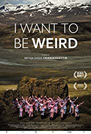 I Want to be Weird Poster
