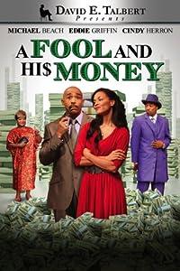 David E. Talbert Presents: A Fool and His Money