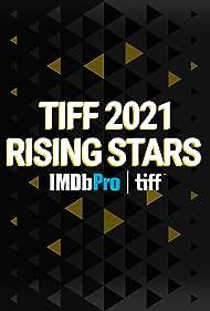 TIFF 2021 Rising Stars (2021)
