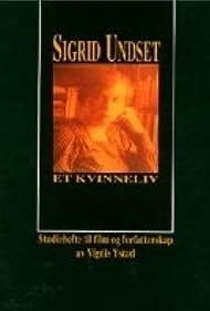 Sigrid Undset - et kvinneliv (1993)