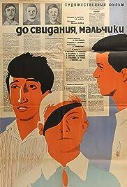 Do svidaniya, malchiki! Poster
