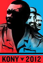 Kony 2012 (2012) Poster - Movie Forum, Cast, Reviews