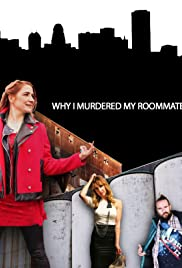 WIMMR 2.0 (Why I Murdered My Roommate Remix - On The Run) Poster