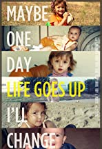 Life Goes Up